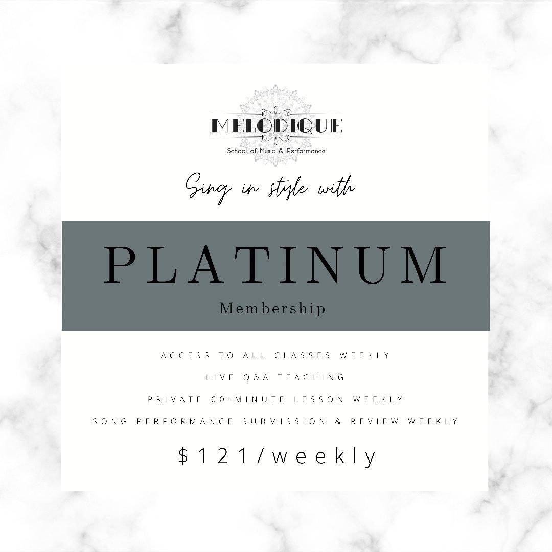PLATINUM Membership  - $121/Week